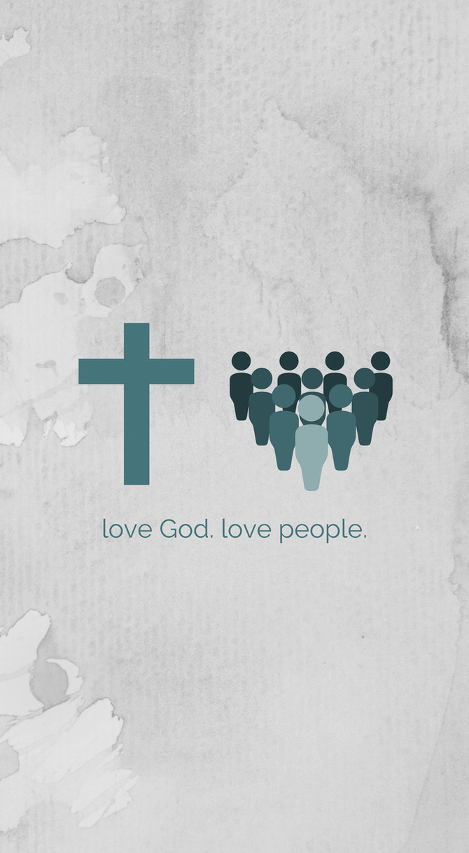 Free Phone Wallpapers // Love God, Love Others