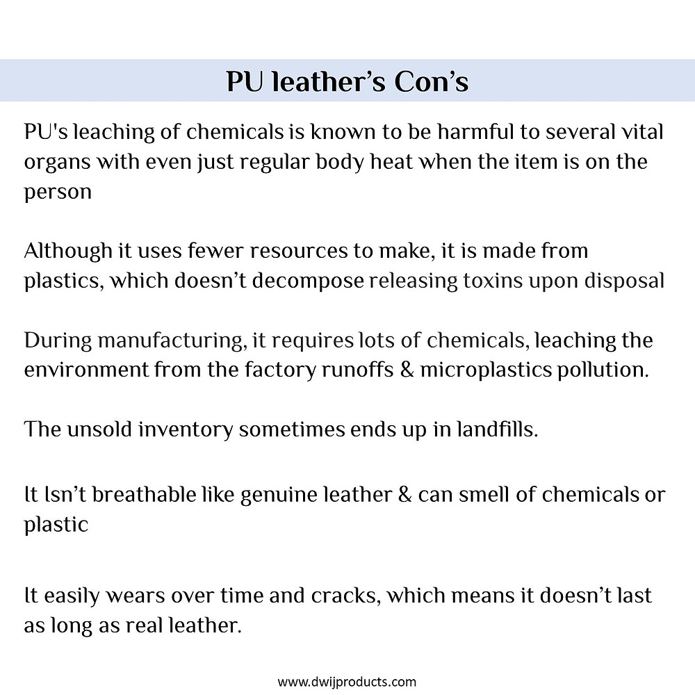 PU leather bad for planet, Vegan leather Con's, Vegan leather is bad for environment, diadvantages of faux leather