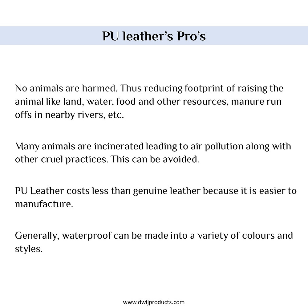 PU leather advantage, PU leather Pro's, Vegan leather is good, advantages of faux leather