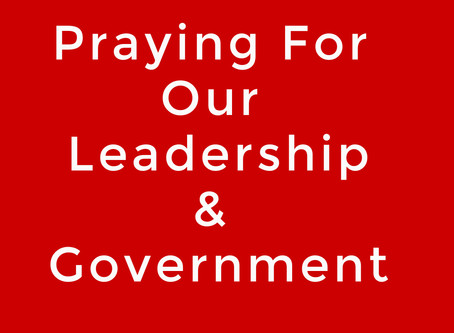 Praying For Our Leadership And Government