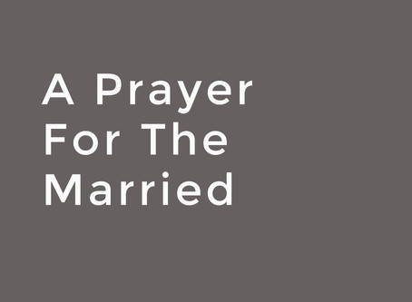 A Prayer For The Married