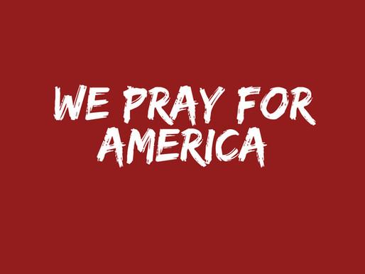We Pray For America