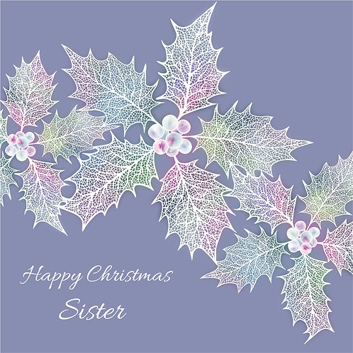 Floral Art Christmas Card 'Ethereal Holly Sister', Happy Christmas, Holly Leaves, Ivy, Holly Leaf Skeletons, Holly Berries