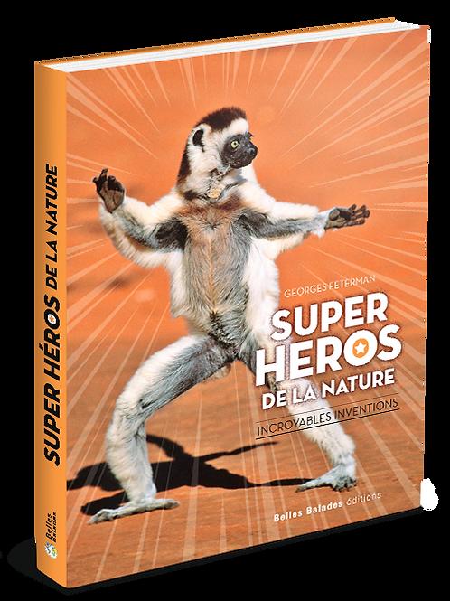 SUPER HEROS DE LA NATURE