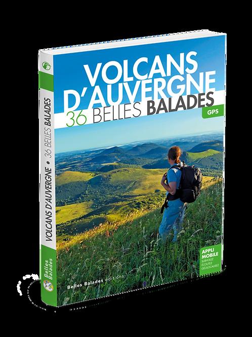 VOLCANS D'AUVERGNE  36 BELLES BALADES