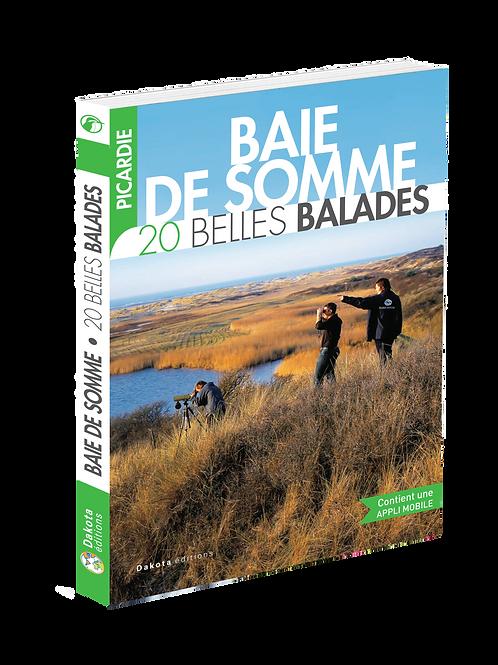 PICARDIE - BAIE DE SOMME  20 BELLES BALADES