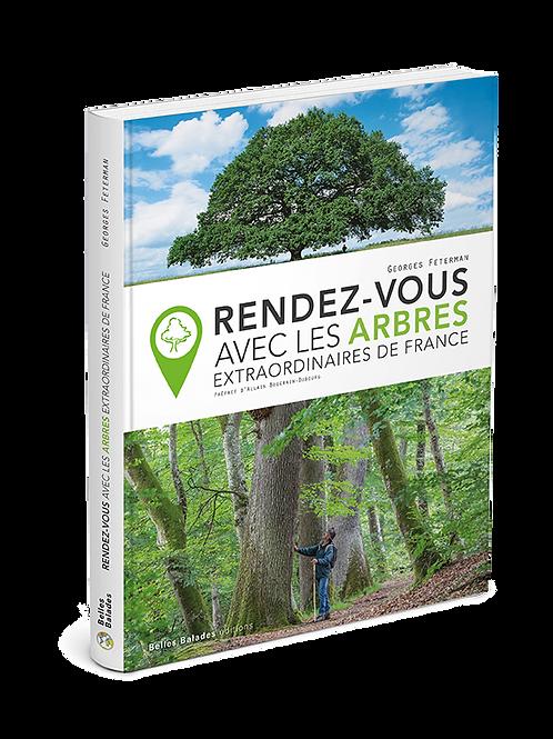 RENDEZ-VOUS AVEC LES ARBRES EXTRAORDINAIRES DE FRANCE