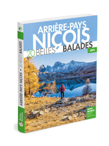ARRIÈRE-PAYS NIÇOIS  20 BELLES BALADES