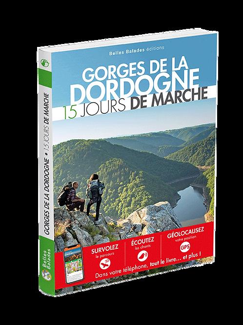 GORGES DE LA DORDOGNE  15 JOURS DE MARCHE