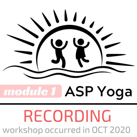 ASP Yoga Module 1 Recording