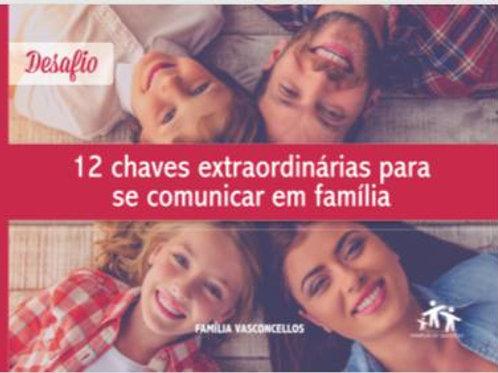Livro - 12 Chaves extraordinárias para se comunicar com a família
