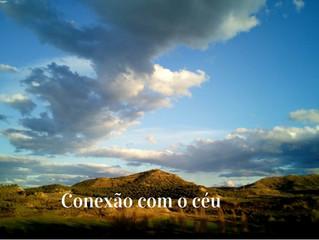 27 de Março - Conexão com o céu