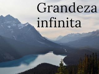 27 de Fevereiro - Grandeza infinita