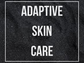 Adaptive Skincare