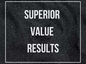 Superior Value & Superior Results