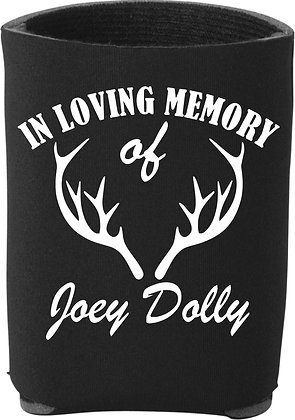 Joey Dolly Memorial Can Koozie