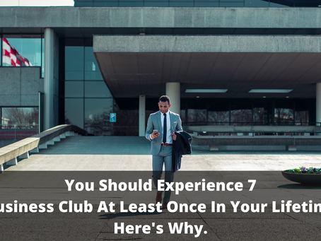 You Should Experience 7 Star Business Club At Least Once In Your Lifetime And Here's Why.