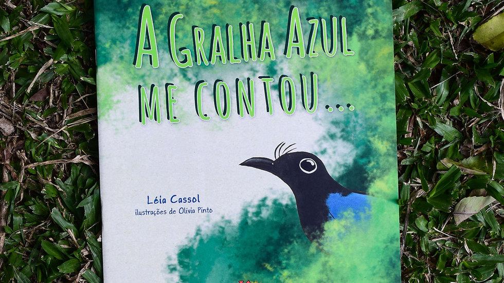 capa do livro a gralha azul me contou leia cassol