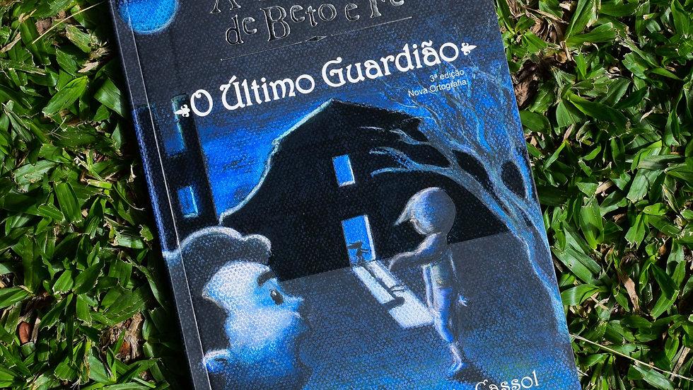 capa do livro as aventuras de beto e fe o ultimo guardiao leia cassol
