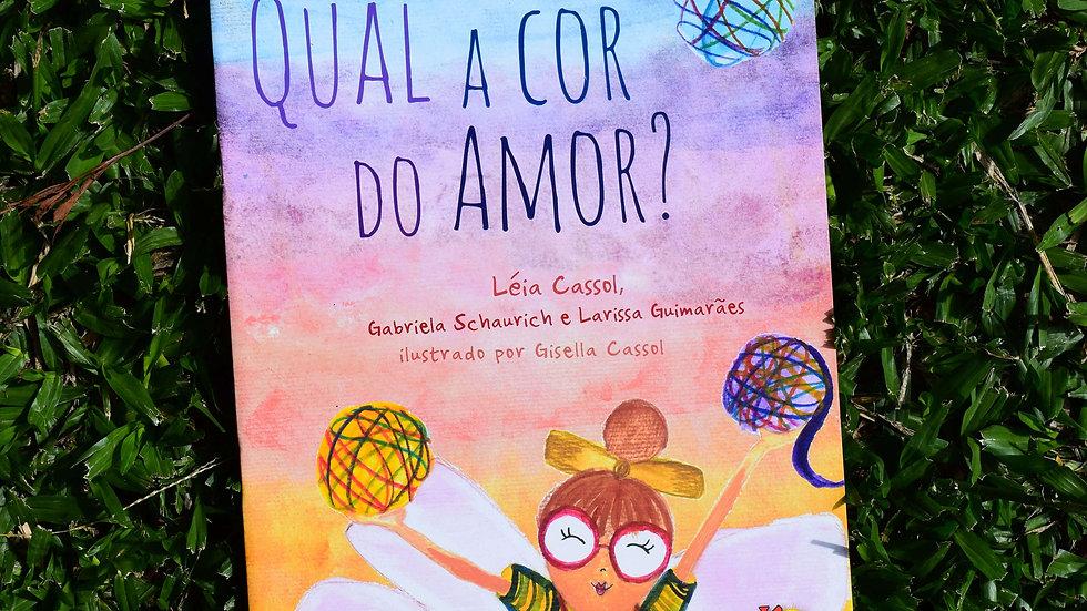 capa do livro qual a cor do amor leia cassol gabriela schaurich e larissa guimaraes