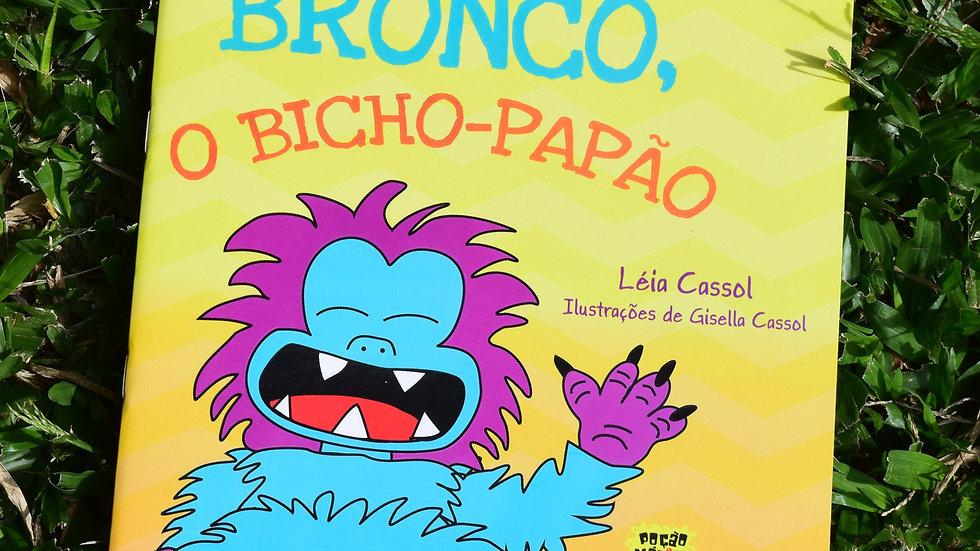 Bronco, o Bicho-Papão