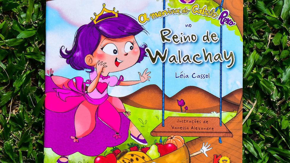 A Menina do Cabelo Roxo no Reino do Walachay