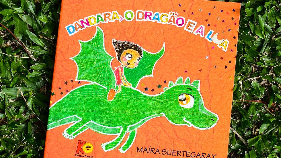 Dandara, o Dragão e a Lua