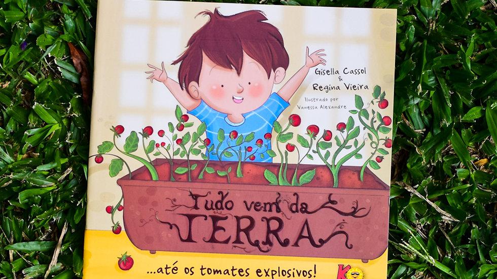 Tudo vem da terra... até os tomates explosivos!