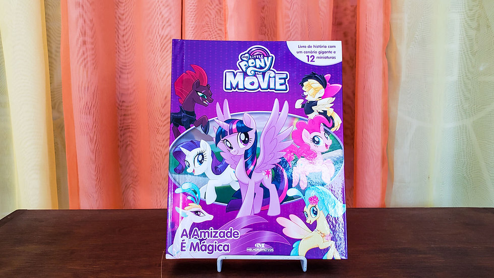 """Livro com Miniaturas """"Pony Movie - A Amizade É Mágica"""""""
