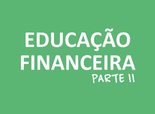 Educação Financeira – Parte 2
