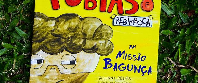 Tobias e Rebimboca em Missão Bagunça