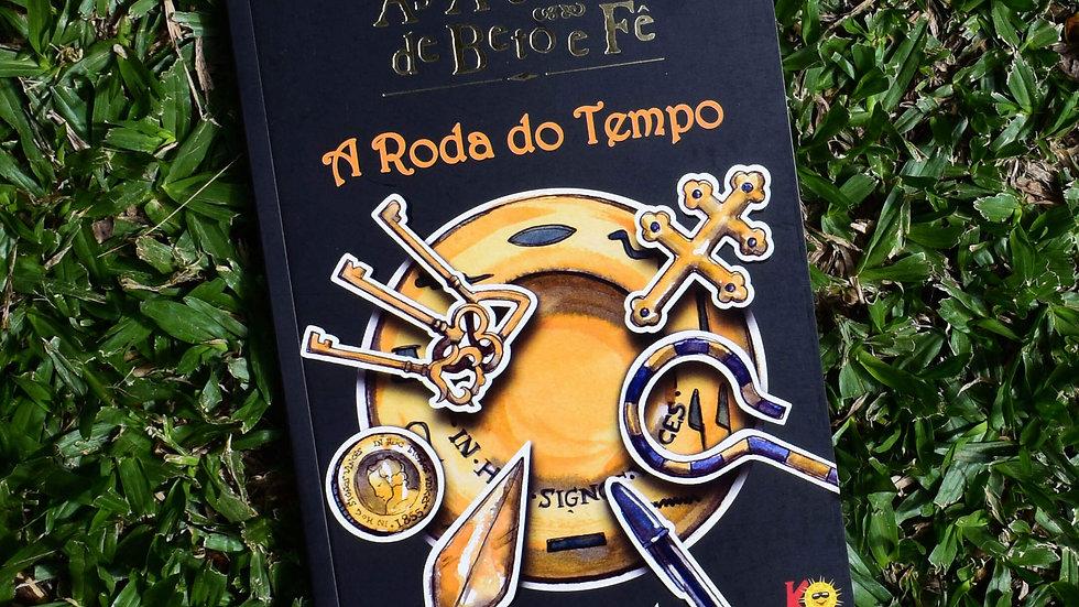 capa do livro as aventuras de beto e fe a roda do tempo leia cassol