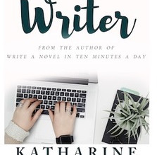 Think Like A Writer In 10 Minutes A Day by Katharine Grubb