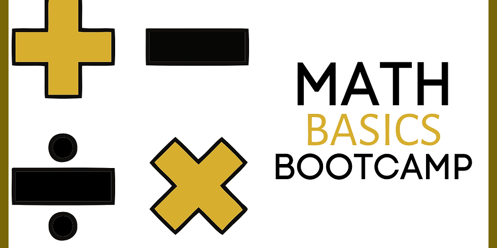 MATH BASICS BOOTCAMP (Ages 6-8) s