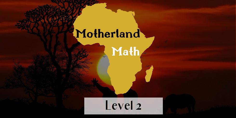 Motherland Math Live - Level 2 (Ages 9-12)