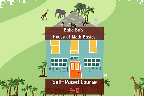 Baba Be's House of Math Basics - Ages 9-12