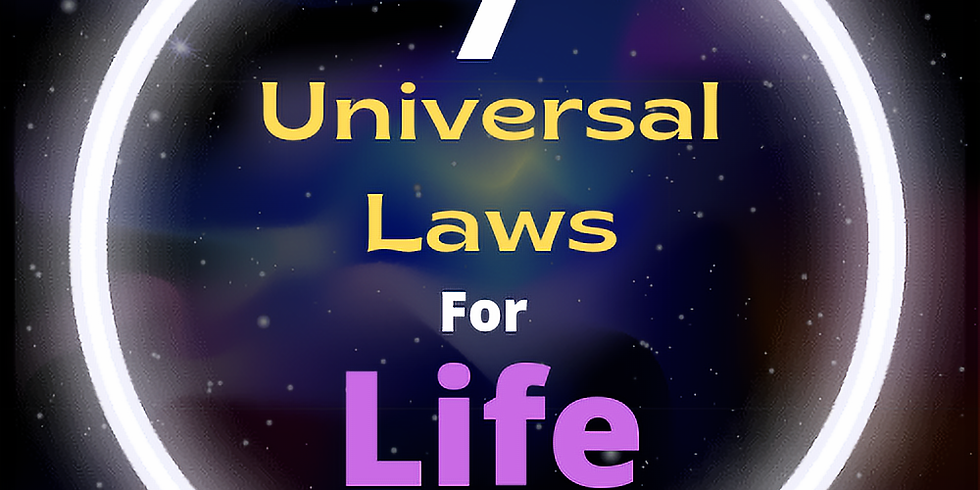 7 Universal Laws for Life