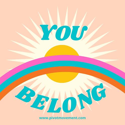 You Belong Sticker