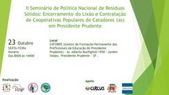 Seminário em Presidente Prudente: Encerramento de lixão com inclusão social de catadores e catadoras