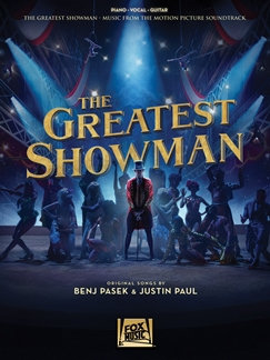 BENJ PASEK: THE GREATEST SHOWMAN: PIANO, VOCAL AND GUITAR