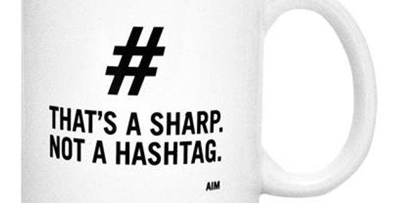 That's A Sharp Not A Hashtag Mug