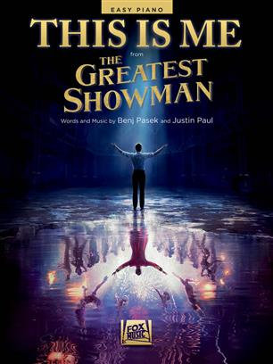 BENJ PASEK: THIS IS ME (FROM THE GREATEST SHOWMAN): EASY PIANO