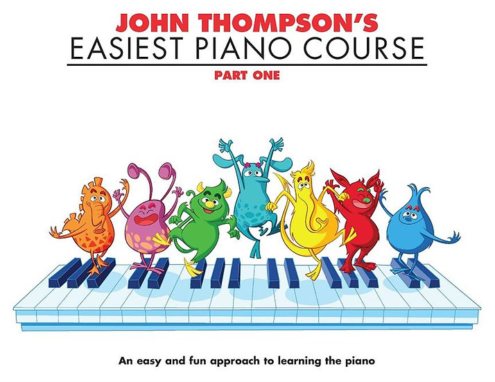 The John Thompson's Easiest Piano Course Book 1