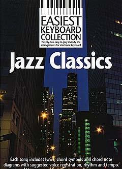 EASIEST KEYBOARD COLLECTION:JAZZ CLASSICS