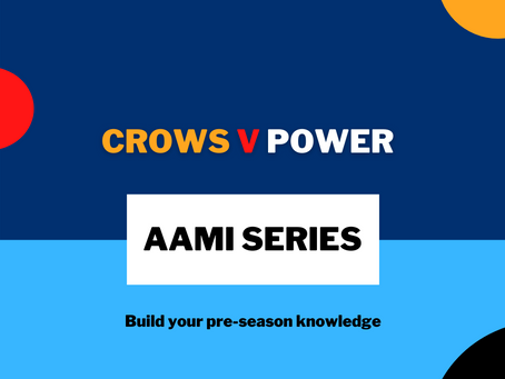 AAMI Series: Crows V Power Report