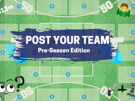 Post Your Team: Pre-Season Edition