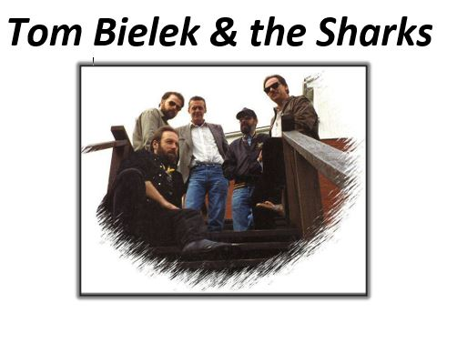 Tom Bielek & the Sharks