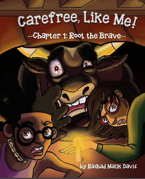"""Carefree, Like Me! ~Chapter 1: Root the Brave~"