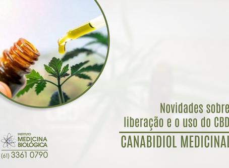 Novidades sobre liberação e o uso do CBD - CANABIDIOL MEDICINAL