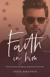 Faith in Him.jpg